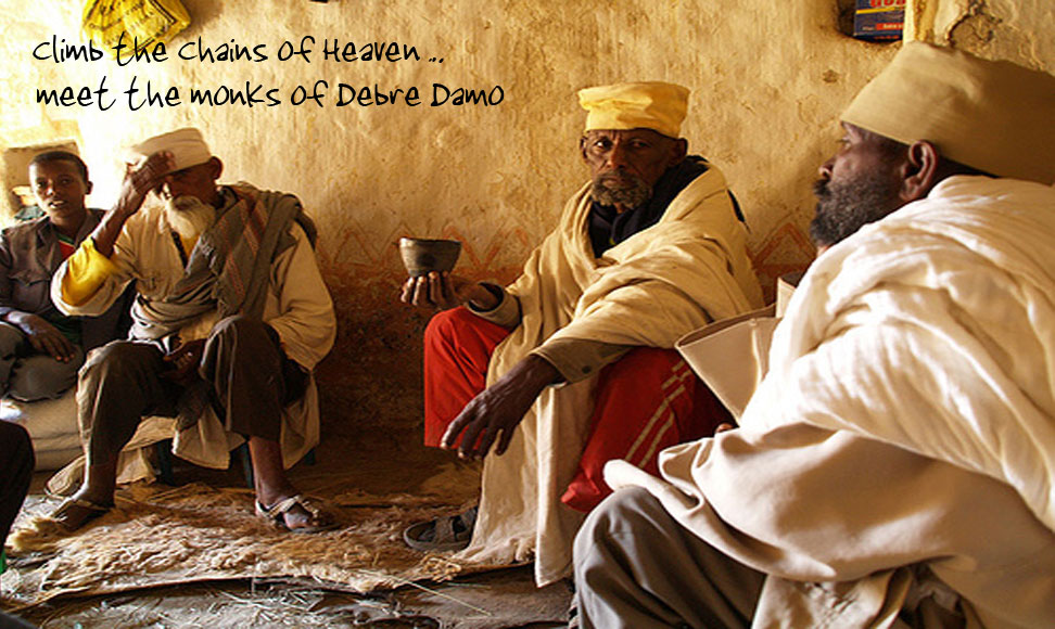 Climb the chains of Heaven... meet the monks of Debre Damo